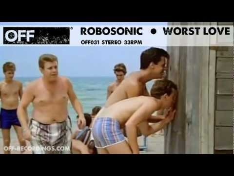 Robosonic - Worst Love - OFF031