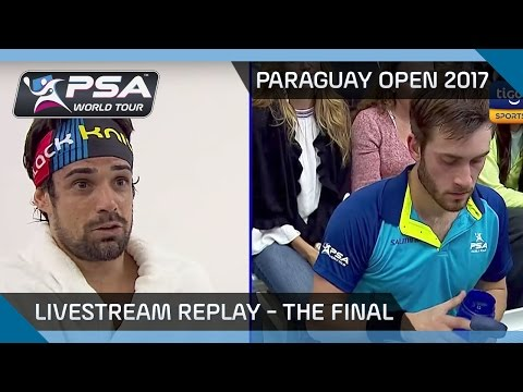 Paraguay Open Squash 2017 Livestream Replay - The Final