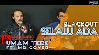 Download SELALU ADA BLACKOUT [ Lirik ] by MInd Music Official ( Umam Tere ft Haris Mo cover )
