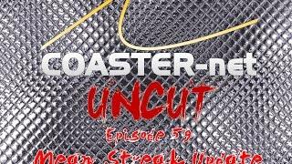 coaster net uncut episode 59 mean streak at cedar point update