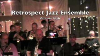 Retrospect Jazz Ensemble: Groovin' High Thumbnail