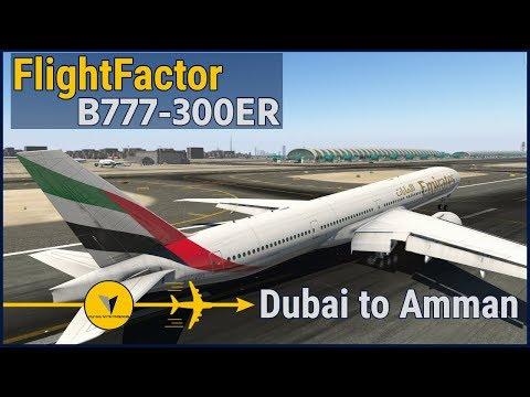 Flight Factor B777-300ER | Emirates | Dubai ✈ Amman   [ X-Plane 11 ]