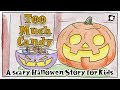 Scary Halloween Story For Kids Too Much Candy By ELF Learning mp3