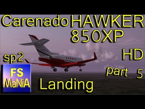 Carenado HAWKER 850XP part 5 Approach & Landing