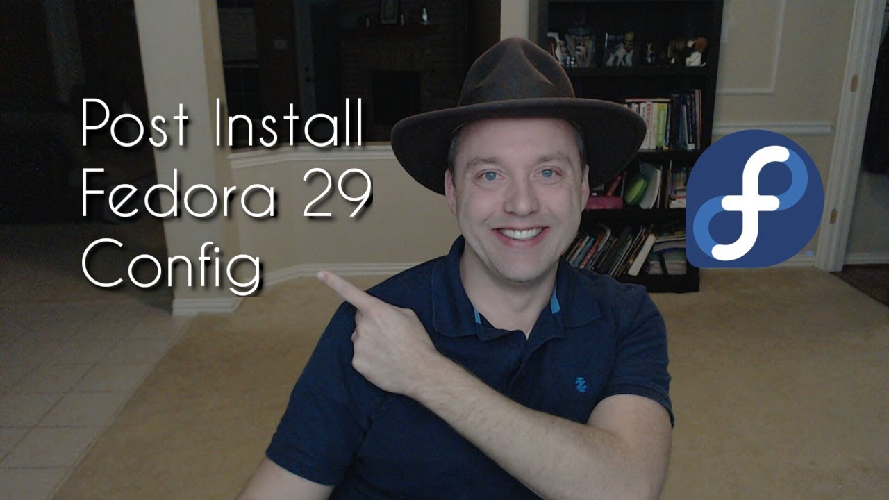 How to Setup Fedora 29 | Post Install Configuration Tutorial