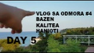 Vlog sa odmora #4 - Bazen , Kalitea , Hanioti I Day 5(Prosli klip - https://www.youtube.com/watch?v=ZPMKyp5yb_k Prosli vlog - https://www.youtube.com/watch?v=DtvPtkfOJJA ..., 2016-07-27T16:11:35.000Z)
