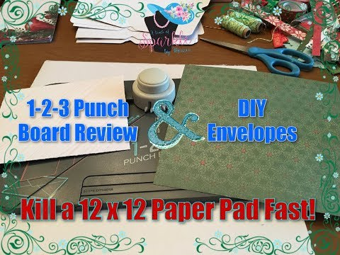 1-2-3 Punch Board Tutorial | DIY Envelopes | 12 x 12 Paper Pad Project