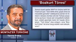 Mümtaz'er Türköne - 'Bozkurt Töresi'