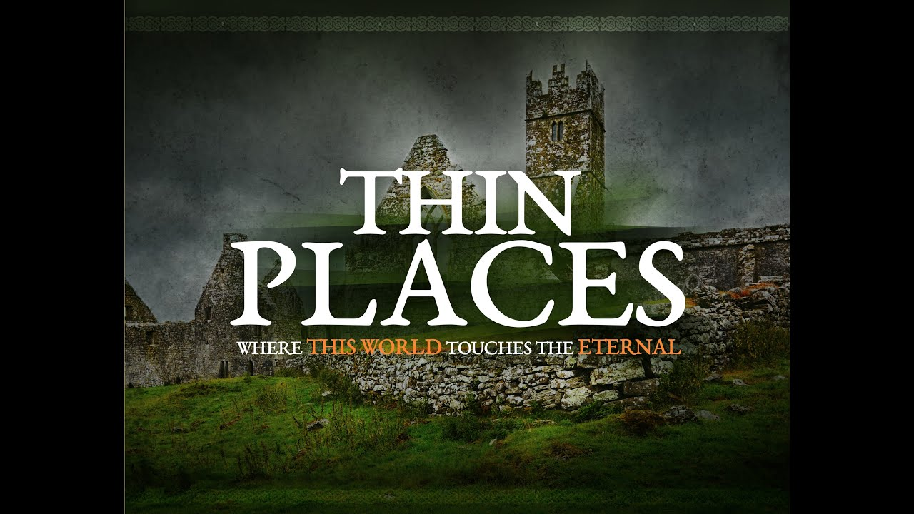 thin places place
