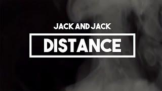 Jack And Jack - Distance | Lyrics