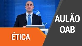 Aulão de Revisão OAB - Ética thumbnail