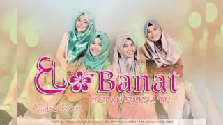Video EL-BANAT JAMBI-MENUJU SYURGAMU download MP3, 3GP, MP4, WEBM, AVI, FLV Agustus 2018