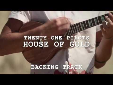 House Of Gold (No Drums No Ukulele/Backing Track) | twenty one pilots