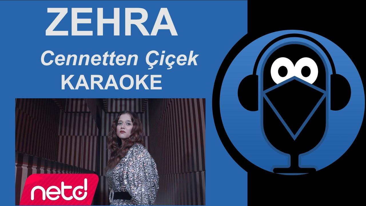Zehra - Cennetten Çiçek Topluyorum / KARAOKE / SÖZLERİ (Cover)Remix