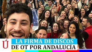 Así ha sido la firma de discos de Operación Triunfo en Málaga, Granada y Córdoba OT 2017