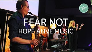 Fear not // PauĮina Zoetebier with Hope Alive Music