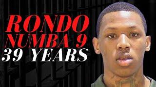 The Night That Got RondoNumba9 39 Years in Jail