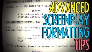 Advanced Screenplay Formatting Tips : FRIDAY 101