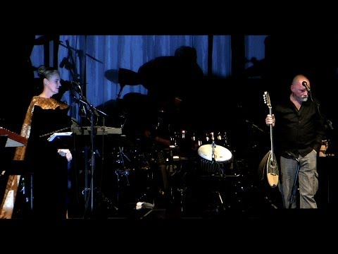 Dead Can Dance - Athens Greece 2012
