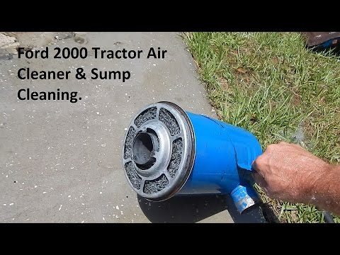 Cleaning A Ford 2000 Tractor Air Cleaner Oil Bath Type
