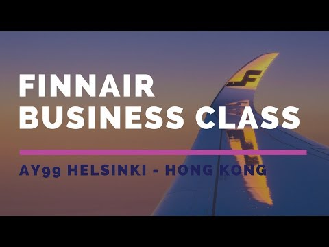 Finnair A350 Business Class AY99 Helsinki - Hong Kong Flight Report - 2017 SEP 芬蘭航空商務艙飛行報告