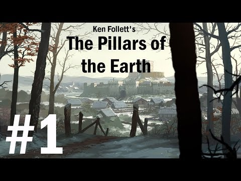 Ken Follett's The Pillars of the Earth (Book 1) Walkthrough part 1