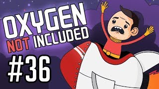 Sips Plays Oxygen Not Included (10/10/18) #36 - Grand Designs