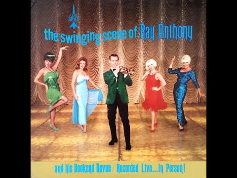 The Swinging Scene Of Ray Anthony 1968 Jazz Lounge Cabaret FULL ALBUM