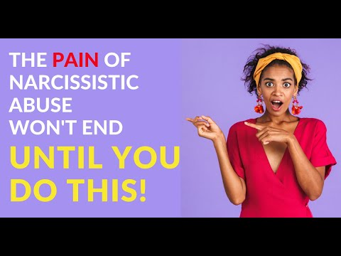 The Pain of Narcissistic Abuse Won't End Until You Do This