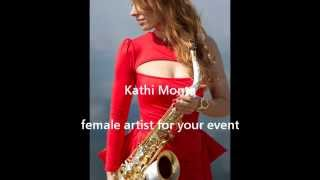 female saxophonist kathi monta-just the two of us (original by bill withers)