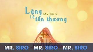 Lặng Lẽ Tổn Thương - Mr. Siro (Lyrics Video)