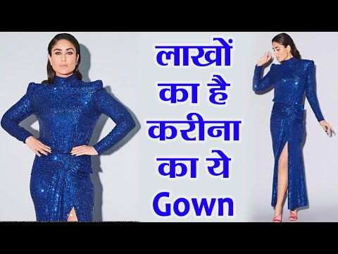 Kareena Kapoor Khan's gown whopping price will shock you | FilmiBeat Mp3