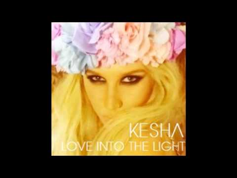 Kesha - Love Into The Light - Speed Up
