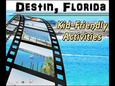 Top 7 Kid Friendly Things To Do In Destin, Florida