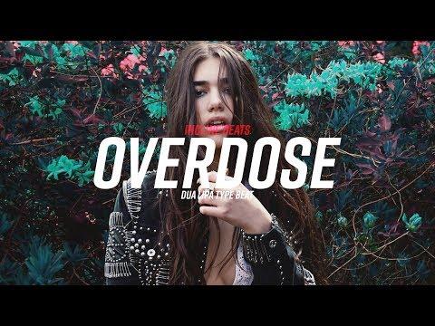 "[FREE] Pop Instrumental ""Overdose"" - Dua Lipa   MØ   The Chainsmokers Type Beat"