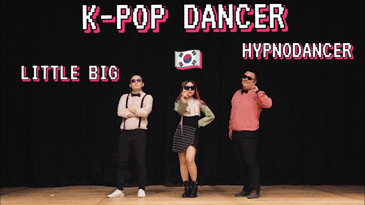 Sasha Lee - K-POP DANCER (Little Big- HYPNODANCER korean version)