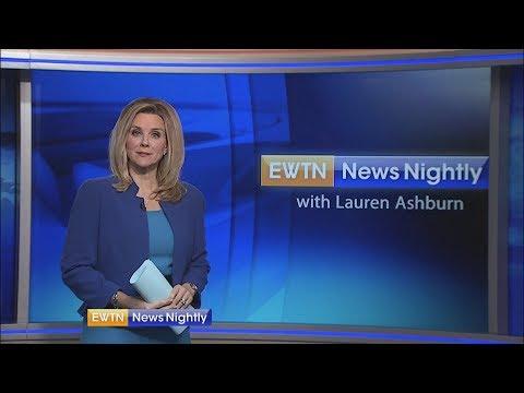 EWTN News Nightly - 2018-05-22 Full Episode with Lauren Ashburn