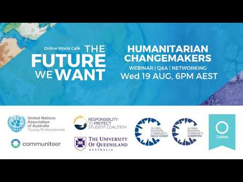 The Future We Want: Humanitarian Changemakers