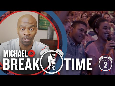 [#2] Get The Name Right | Break Time | Michael Jr.