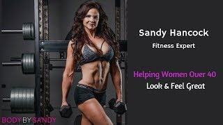 Fitness Expert Sandy Hancock - Helping Women Over 40 Look & Feel Great