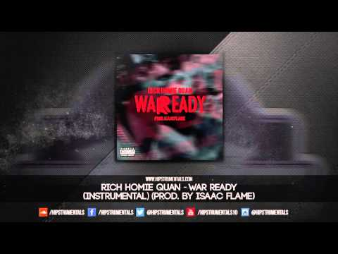 Rich Homie Quan - War Ready [Instrumental] (Prod. By Isaac Flame) + DL via @Hipstrumentals