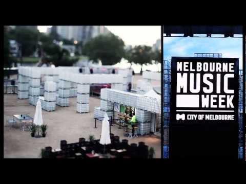 Melbourne Music Week - Melbourne Music Week Highlights 2011