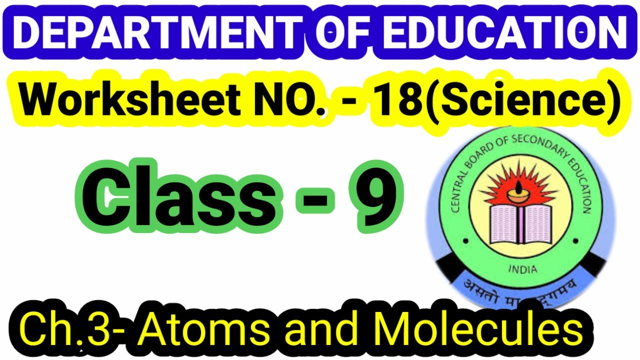 small resolution of Worksheet 18 Class 9(English)Science Worksheet sol. ch 3अणु एवं परमाणु Atoms  and Molecules NCERT - YouTube