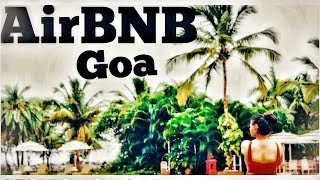 Gambar cover My AirBNB Goa experience  | Travel on a budget | VLOG June 2018