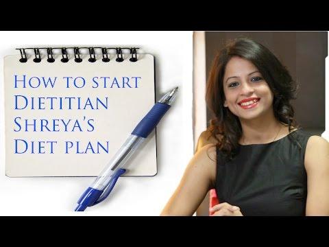 How to Start Dietitian Shreya Diet Plan in 6 Simple Steps