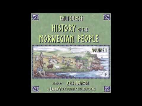 History of the Norwegian People, Volume 1     FULL AUDIO BOOK ENGLISH