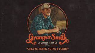 Granger Smith - Chevys, Hemis, Yotas & Fords (Official Audio) YouTube Videos