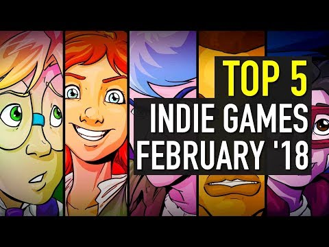 Top 5 Best Looking Indie Games to Watch - February 2018