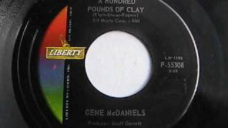 GENE McDANIELS A HUNDRED POUNDS OF CLAY  LIBERTY RECORDS