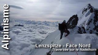 alpinisme lenzspitze 4294 m face nord nadelhorn 4327 m
